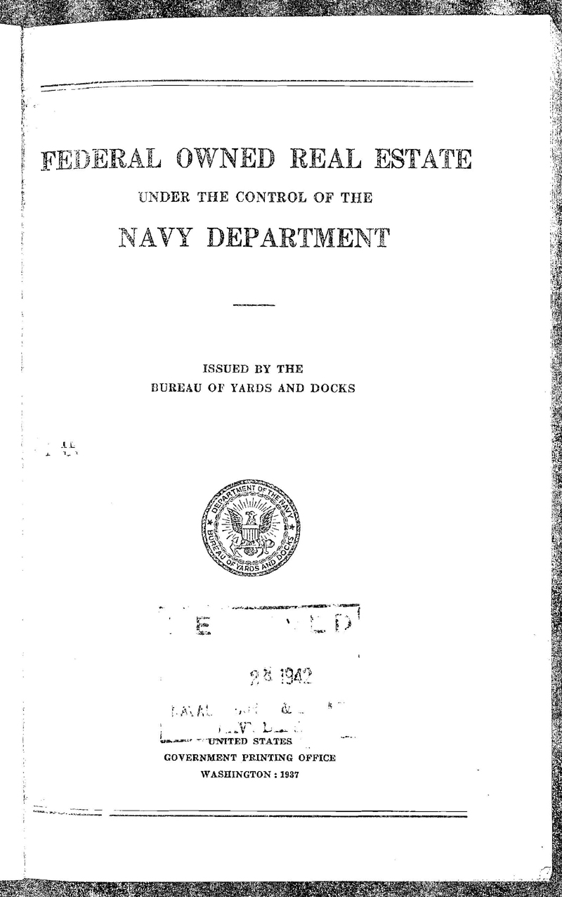 Cover of the book Federal Owned Real Estate Under the Control of the Navy Department (1937)